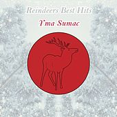 Reindeers Best Hits by Yma Sumac