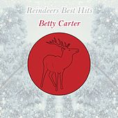 Reindeers Best Hits by Betty Carter