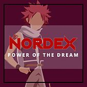 Power of the Dream (Fairy Tail Animation) de Nordex