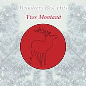 Reindeers Best Hits by Yves Montand