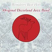Reindeers Best Hits by Original Dixieland Jazz Band