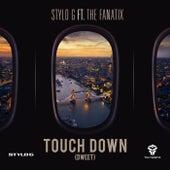 Touch Down (Dweet) [feat. The Fanatix] de Stylo G