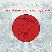Reindeers Best Hits by Little Anthony and the Imperials