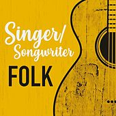 Singer/Songwriter Folk by Various Artists