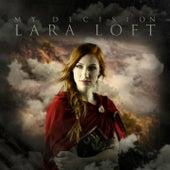 My Decision by Lara Loft