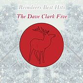 Reindeers Best Hits by The Dave Clark Five