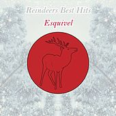 Reindeers Best Hits by Esquivel