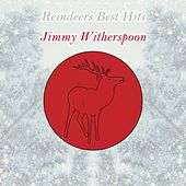 Reindeers Best Hits by Jimmy Witherspoon