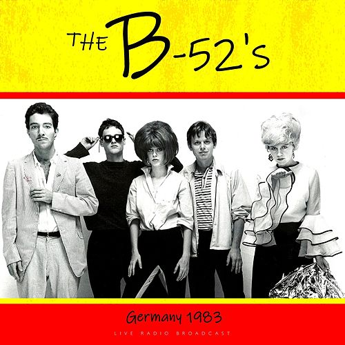 Live Germany 1983 by The B-52's