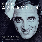 Sans Adieu by Charles Aznavour
