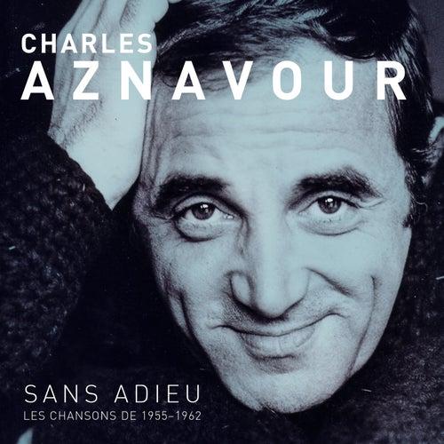 Sans Adieu de Charles Aznavour