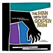 The Man With The Golden Arm (Original Soundtrack) (Remastered) de Elmer Bernstein
