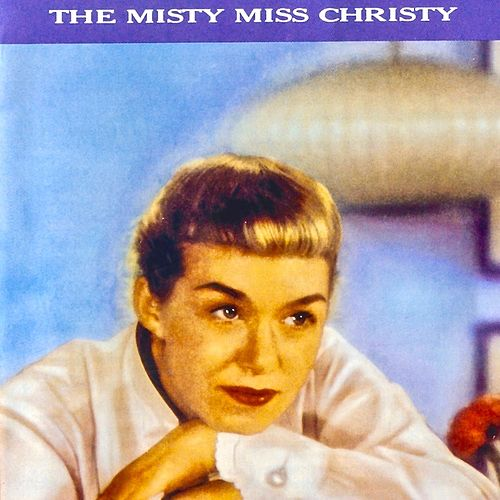 The Misty Miss Christy (Remastered) de June Christy