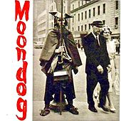 The Story Of...Moondog (Remastered) by Moondog