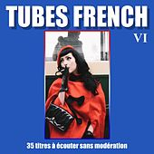Tubes French, Vol. 6 by Various Artists
