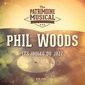 Les idoles du Jazz : Phil Woods, Vol. 1 de Various Artists