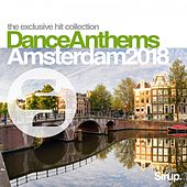Sirup Dance Anthems Amsterdam 2018 von Various Artists
