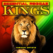 Essential Reggae Kings by Various Artists