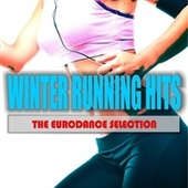 Winter Running Hits: The Eurodance Selection by Various Artists