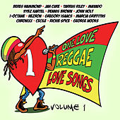 One Love Reggae Love Songs Vol.1 by Various Artists