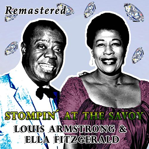 Stompin' at the Savoy by Louis Armstrong