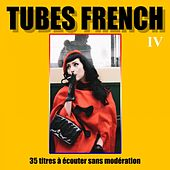 Tubes French, Vol. 4 by Various Artists