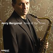 Tenor of the Times de Jerry Bergonzi