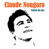 Autour du Jazz de Claude Nougaro