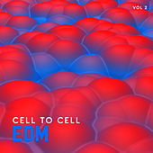 EDM Cell to Cell, Vol. 2 de Various Artists
