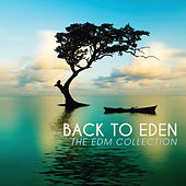 Back to Eden: The EDM Collection von Various Artists
