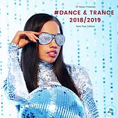 TB Music Presents #dance & Trance 2018 / 2019 (New Year Edition) by Various Artists