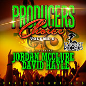Producers Choice, Vol. 6 (Feat. Jordan McClure & David Hayle) by Various Artists