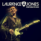 Fortunate Son von Laurence Jones
