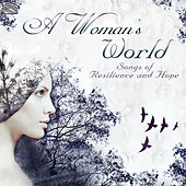A Woman's World: Songs of Resilience and Hope de Various Artists