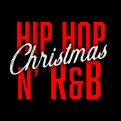 Christmas Hip Hop N' R&B von Various Artists