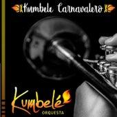 Kumbele Carnavalero de Kumbelé Orquesta