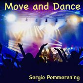 Move and Dance de Sergio Pommerening