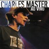 Charles Master (Ao Vivo) de Charles Master