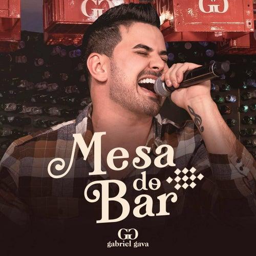 Mesa do Bar (Ao Vivo) de Gabriel Gava