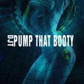 Pump That Booty by Dj tomsten
