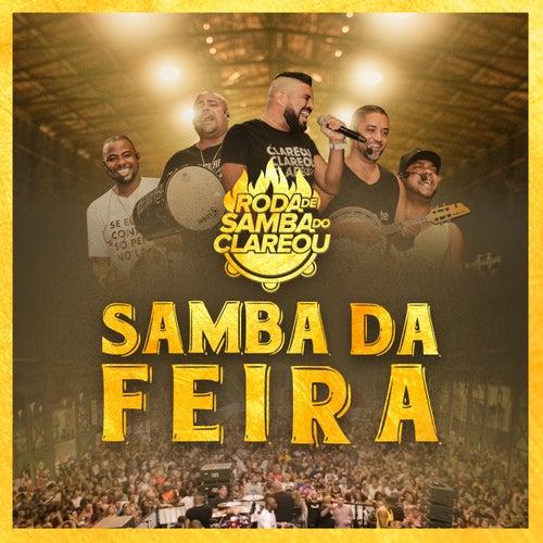 Roda de Samba do Clareou: Samba da Feira (Ao Vivo) de Grupo Clareou