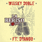 Whisky Doble von La Beriso