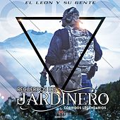 Recuerdos del Jardinero (Corridos Legendarios) by El León y Su Gente