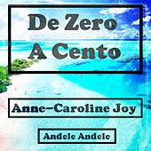 Da zero a cento von Anne-Caroline Joy