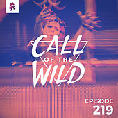 219 - Monstercat: Call of the Wild (Grant Takeover) by Monstercat