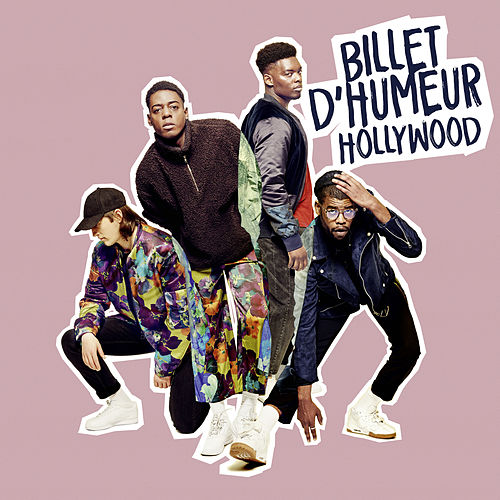 Hollywood de Billet d'humeur