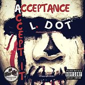 Acceptance / Accept It by L-Dot