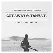 Get Away (feat. Tanya T.) by L-Dot