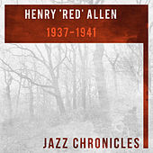 Henry 'Red' Allen: 1937-1941 by Henry Red Allen