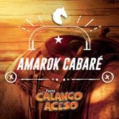 Amarok Cabaré de Calango Aceso
